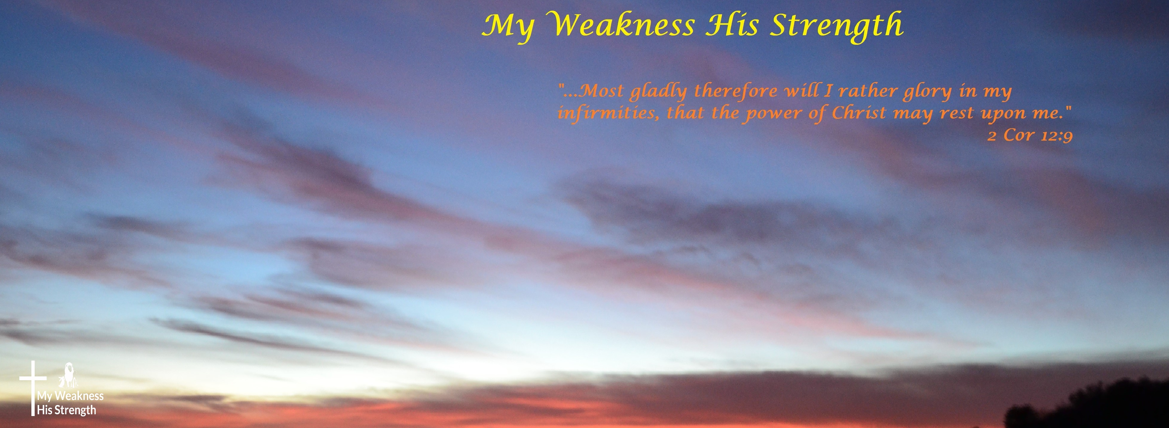 My Weakness His Strength